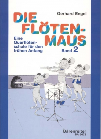 Die Flotenmaus Vol.2. Transverse flute lessons for the beginner (G).: Flute Solo: (Barenreiter)