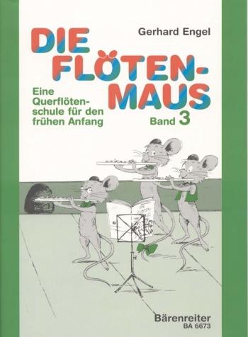 Die Flotenmaus Vol.3. Transvere flute lessons for the beginner (G). : Flute Solo: (Barenreiter)