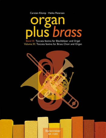 Organ Plus Brass Vol.3. : Organ: (Barenreiter)