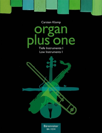 Organ Plus One: Low Instruments I. : Score & parts: (Barenreiter)