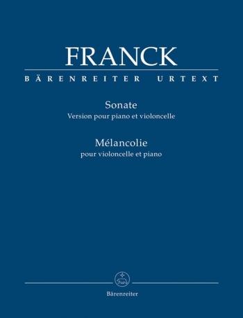 Sonata in A (arrangement); Melancolie.    : Cello: (Barenreiter)