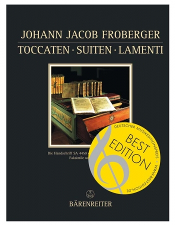 Toccatas - Suites - Lamenti.  The Manuscript SA 4450 of the Berlin Sing-Akademie.  Facsimile and Tra