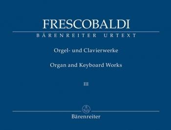 Organ and Keyboard Works, Complete New Edition, Bk.3: Il Secondo Libri di Toccate (Rom, Borboni, 162