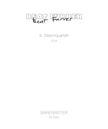 String Quartet No.3 (2004). : String Quartet: (Barenreiter)