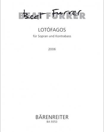 LOTOFAGOS (2006) (G). : Voice: (Barenreiter)