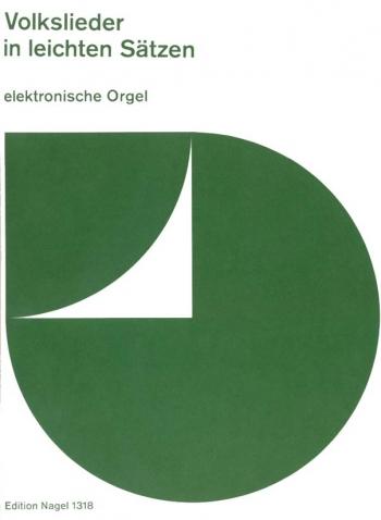 Folk Songs in Easy Settings. (series Electronic Organ Music).: Organ: (Barenreiter)