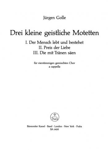 Drei kleine geistliche Motetten (G). : Choral: (Barenreiter)