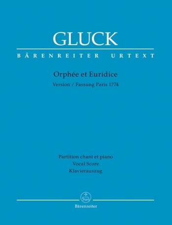 Orphee et Euridice (Paris version 1774) (F-G) (Urtext). : Vocal Score: (Barenreiter)