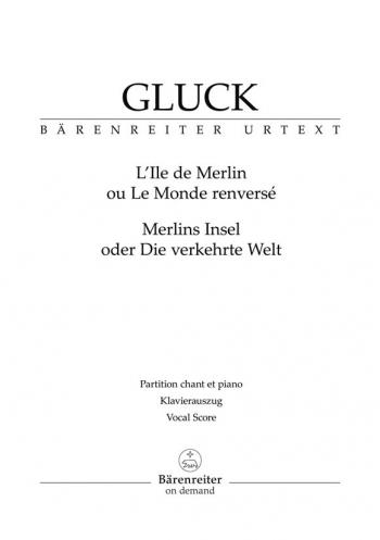 L'ile de Merlin ou Le monde renverse. Opera (F-G) (Urtext). : Vocal Score: (Barenreiter)