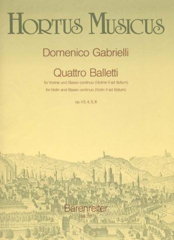 Quattro Balletti, Op.1/3,4,5,8. : Violin & Piano: (Barenreiter)