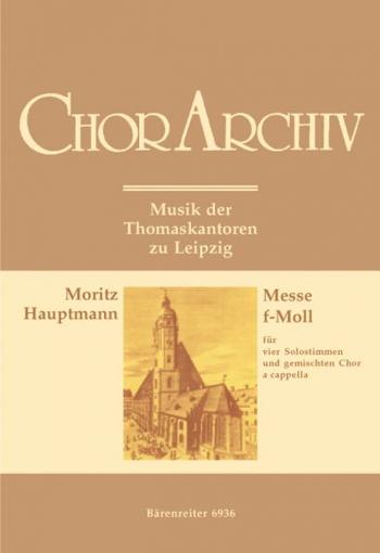 Mass in F minor (Vokalmesse), Op.18. : Choral: (Barenreiter)