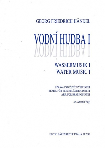 Water Music - Suite I (Selected Pieces from Suites I & II). : Brass Ensemble: (Barenreiter)