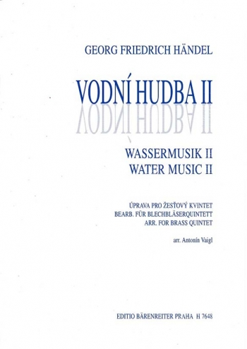 Water Music - Suite II (Selected Pieces from Suites I & II). : Brass Ensemble: (Barenreiter)