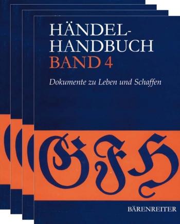 Handel-Handbuch.  Thematic Catalogue in 4 volumes (G). (Stage Works, Choral Works, Instrumental Work