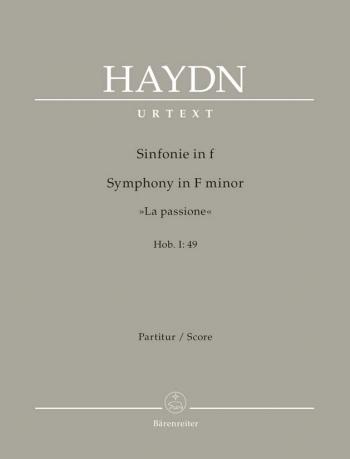 Symphony No.49 in F minor (La passione) (Hob.I:49) (Urtext). : Large Score Paperback: (Barenreiter)