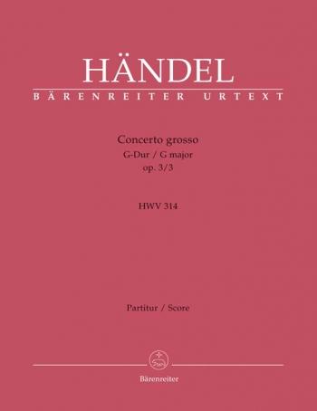 Concerto grosso Op.3/ 3 in G (Urtext). : Large Score Paperback: (Barenreiter)