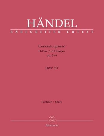 Concerto grosso Op.3/ 6 in D (Urtext). : Large Score Paperback: (Barenreiter)