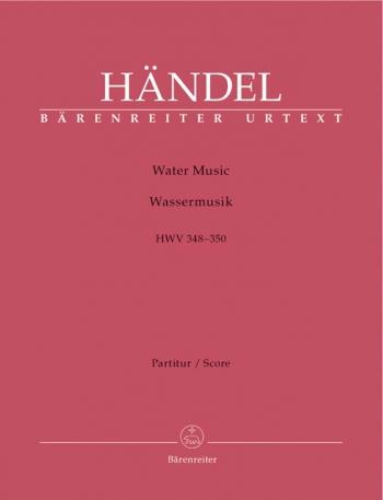 Water Music (HWV 348-350) (Urtext). : Large Score Paperback: (Barenreiter)
