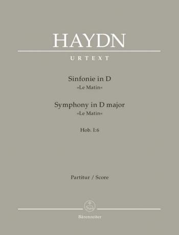 Symphony No.  6 in D (Le Matin) (Hob.I:6) (Urtext). : Large Score Paperback: (Barenreiter)