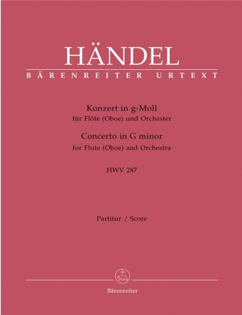 Concerto for Flute (Oboe) in G minor (HWV 287) (First edition) (Urtext).: Large Score Paperback: (Ba