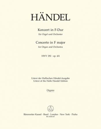 Concerto for Organ, Op.4/ 4 in F (HWV 292) (Urtext). : Organ: (Barenreiter)