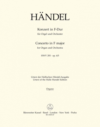 Concerto for Organ, Op.4/ 5 in F (HWV 293) (Urtext). : Organ: (Barenreiter)