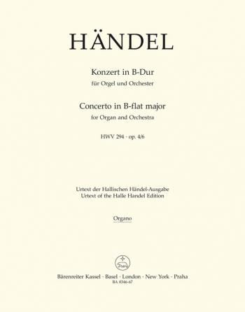 Concerto for Organ, Op.4/ 6 in B-flat (HWV 294) (Urtext). : Organ: (Barenreiter)