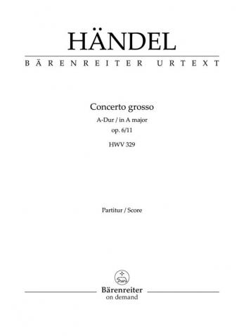 Concerto grosso Op.6/11 in A (Urtext). : Study score: (Barenreiter)