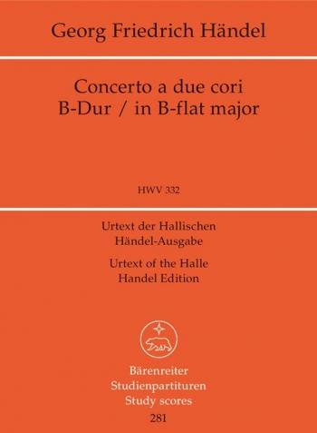 Concerto a due cori in B-flat (HWV 332) (Urtext) Study score (Barenreiter)