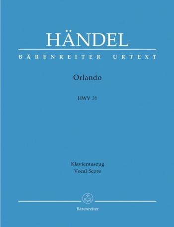 Orlando (HWV 31) (It) (Urtext). : Vocal Score: (Barenreiter)