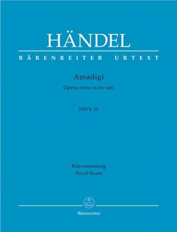 Amadigi (HWV 11) (It-G) (Urtext). : Vocal Score: (Barenreiter)