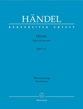 Oreste (HWV A/11) (It) (Urtext). : Vocal Score: (Barenreiter)