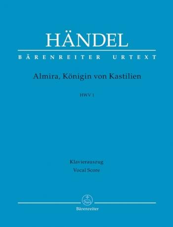 Almira, Koenigin von Kastilien (HWV 1) (It-G) (Urtext). : Vocal Score: (Barenreiter)