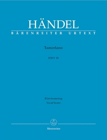 Tamerlano (HWV 18) (It) (Urtext). : Vocal Score: (Barenreiter)