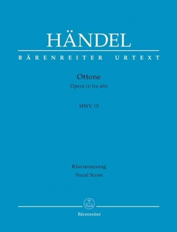 Ottone (HWV 15) (version of the 1723 performance) (It) (Urtext). : Vocal Score: (Barenreiter)