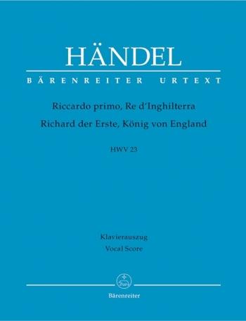 Riccardi primo, Re d'Inghilterra (HWV 23) (It) (Urtext). : Vocal Score: (Barenreiter)