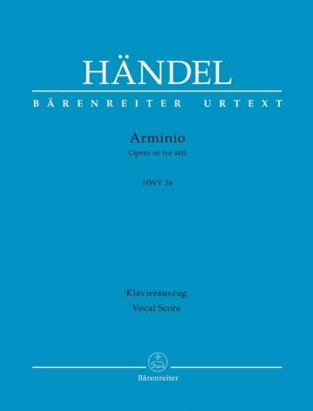Arminio (HWV 36) (It) (Urtext). : Vocal Score: (Barenreiter)