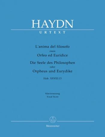 L'Anima del filosofo ossia Orfeo ed Euridice (Hob.XXVIII:13) (It) (Urtext).: Vocal Score: (Barenreit