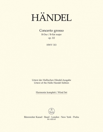 Concerto grosso Op.3/ 2 in B-flat (Urtext). : Wind set: (Barenreiter)