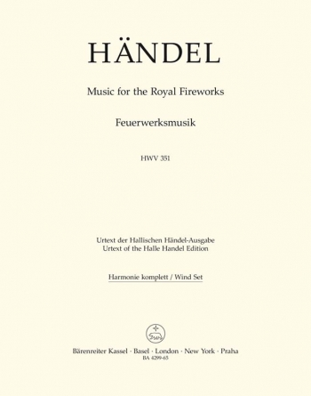 Fireworks Music (HWV 351) Music for the Royal Fireworks (Urtext). : Wind set: (Barenreiter)