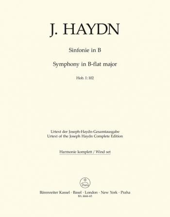 Symphony No.102 in B-flat (Hob.I:102) (London No.10) (Urtext). : Wind set: (Barenreiter)