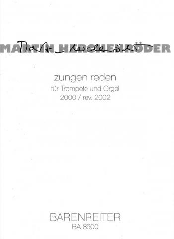 zungen reden (2000 / rev. 2002). : Organ: (Barenreiter)