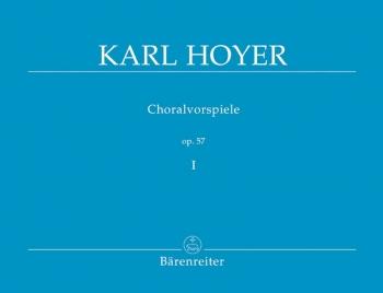 Chorale Preludes, Op.57, Vol. 1. : Organ: (Barenreiter)