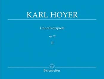 Chorale Preludes, Op.57, Vol. 2. : Organ: (Barenreiter)
