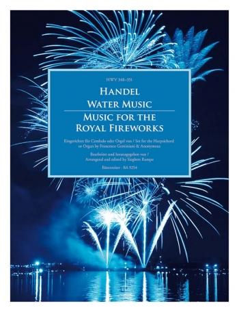 Water Music (HWV 348-350) & Fireworks Music (HWV 351). : Organ: (Barenreiter)