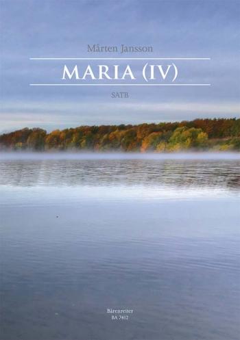 Maria (IV) (Sw-E). : Choral: (Barenreiter)