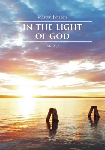 In the Light of God (Sw-E). : Choral: (Barenreiter)