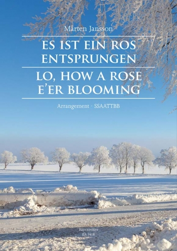 Lo, How a Rose e'er Blooming (G-E-Sw). : Choral: (Barenreiter)