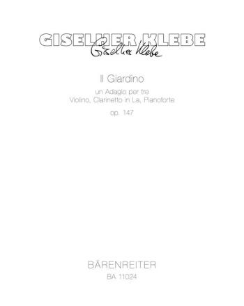 Il Giardino un Adagio per tre, Op.147. : Mixed Ensemble: (Barenreiter)