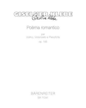 Poema romantico, Op.145. : Mixed Ensemble: (Barenreiter)